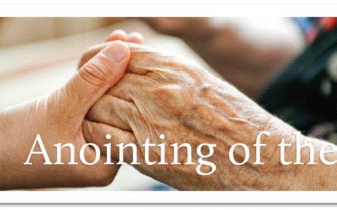 Annointing of the Sick — Weekend of Dec 7th & 8th