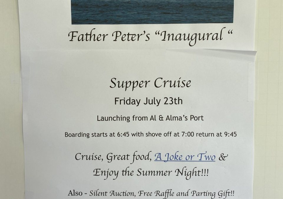 Father Peter's Inaugural Supper Cruise!